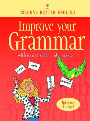 Improve Your Grammar by Robyn Gee