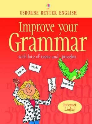 Improve Your Grammar by Robyn Gee