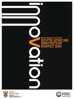 Main Results of the South African Innovation Survey 2005 by William Blankley