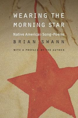 Wearing the Morning Star by Brian Swann