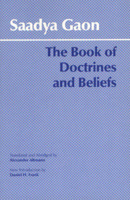 The Book of Doctrines and Beliefs by Saadya Gaon