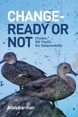 Change - Ready or Not by Alan Garman