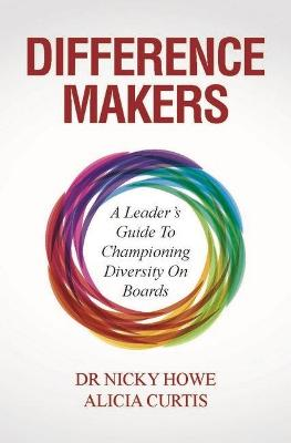Difference Makers by Nicky Howe