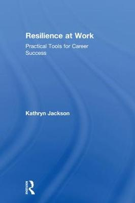 Tools of Resilience at Work by Kathryn Jackson