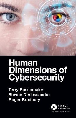 Human Dimensions of Cybersecurity by Terry Bossomaier