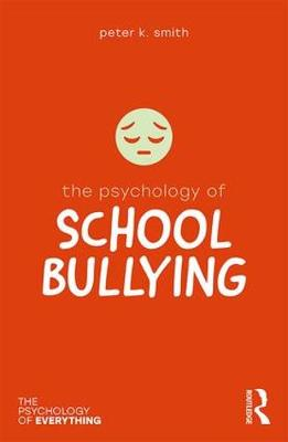 Psychology of School Bullying book