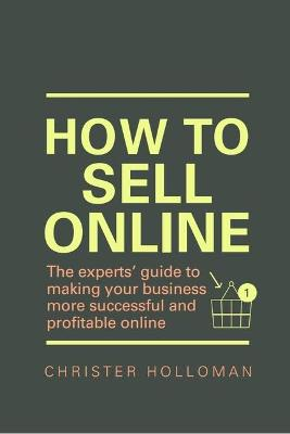 How to Sell Online by Christer Holloman