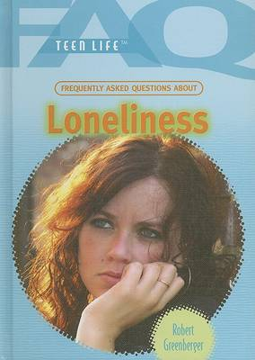 Frequently Asked Questions about Loneliness by Robert Greenberger