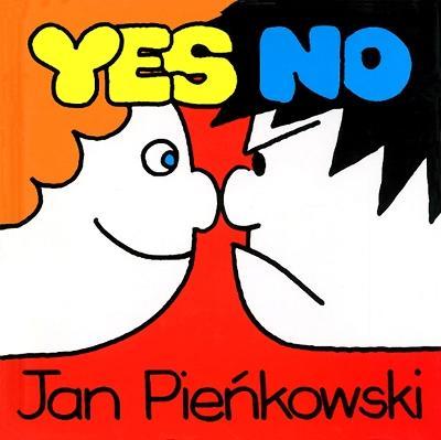 Yes No by Jan Pienkowski