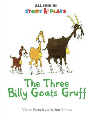 The Three Billy Goats Gruff by Vivian French