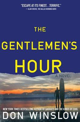 Gentlemen's Hour by Don Winslow