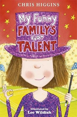 My Funny Family's Got Talent by Chris Higgins