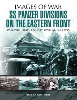 SS Panzer Divisions on the Eastern Front book