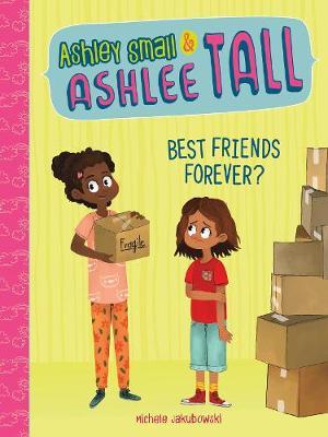 Best Friends Forever? by Michele Jakubowski