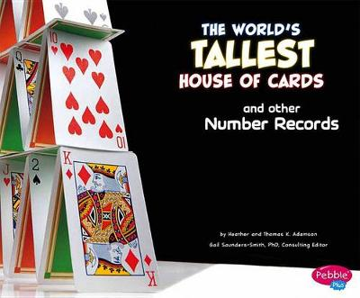 World's Tallest House of Cards and Other Number Records by Thomas K. and Heather Adamson