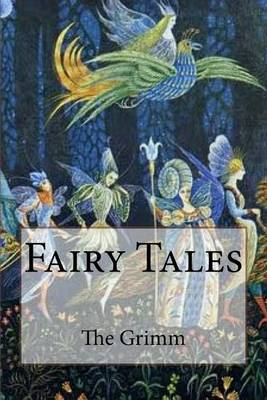 Fairy Tales by MR the Brothers Grimm