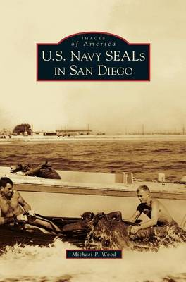 U.S. Navy Seals in San Diego by Michael P Wood