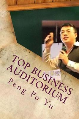 Top Business Auditorium by Peng Po Yu