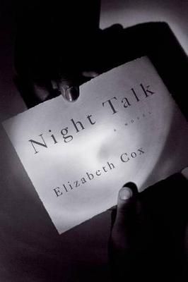 Night Talk by Elizabeth Cox