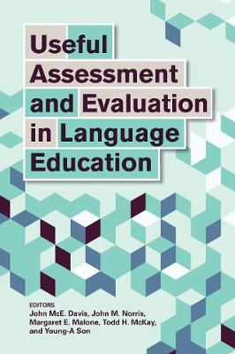 Useful Assessment and Evaluation in Language Education by Evaluation Specialist John McE Davis