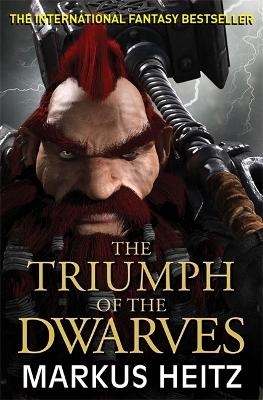 The Triumph of the Dwarves by Markus Heitz