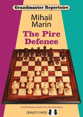 Pirc Defence by Mihail Marin