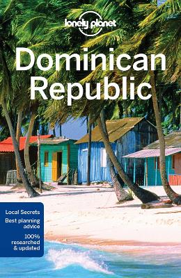 Lonely Planet Dominican Republic by Lonely Planet
