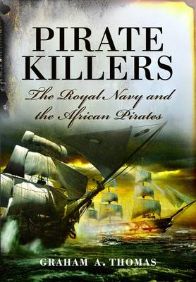 Pirate Killers by Thomas, Graham A