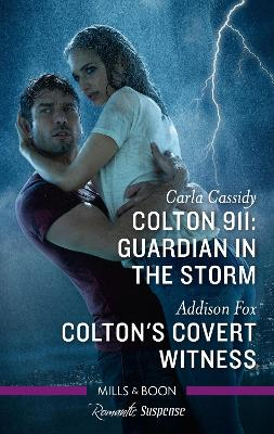 Colton 911: Guardian in the Storm/Colton's Covert Witness book