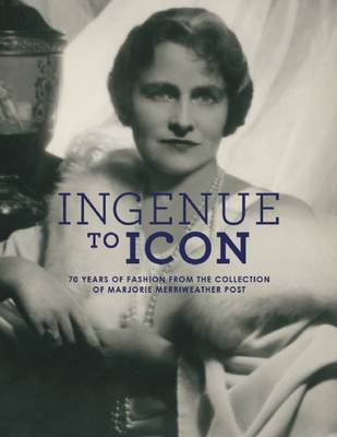 Ingenue to Icon by