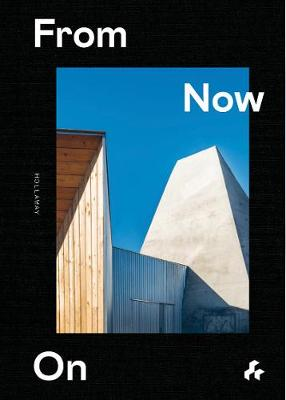 From Now On: Hollaway by Guy Hollaway