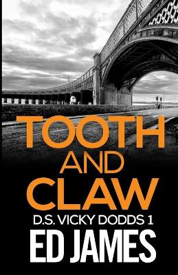 Tooth and Claw by Ed James