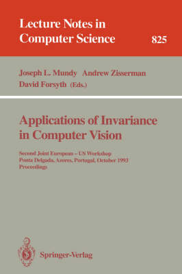 Applications of Invariance in Computer Vision by Joseph L. Mundy