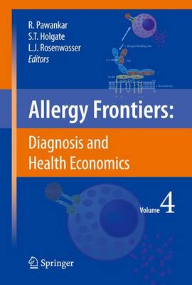 Allergy Frontiers:Diagnosis and Health Economics by Ruby Pawankar