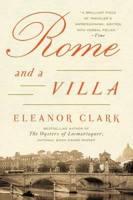 Rome and a Villa by Eleanor Clark