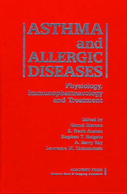 Asthma and Allergic Diseases by Gianni Marone