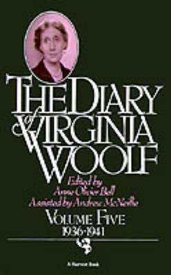 The Diary of Virginia Woolf by Virginia Woolf