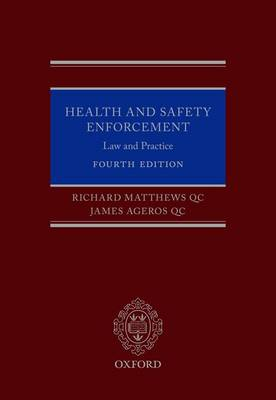 Health and Safety Enforcement by Richard Matthews QC