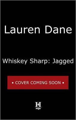 Whiskey Sharp: Jagged by Lauren Dane