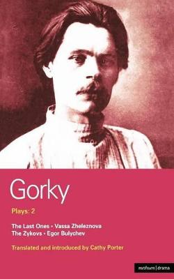 Gorky Plays by Cathy Porter