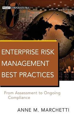 Enterprise Risk Management Best Practices by Anne M. Marchetti