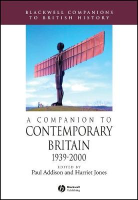 Companion to Contemporary Britain, 1939 - 2000 book