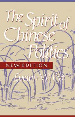 Spirit of Chinese Politics book