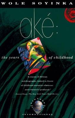 Ake by Wole Soyinda