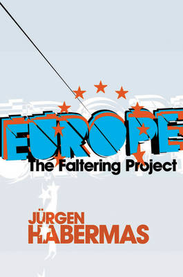 Europe: The Faltering Project book