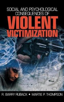 Social and Psychological Consequences of Violent Victimization book