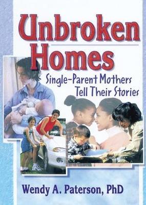 Unbroken Homes by J. Dianne Garner
