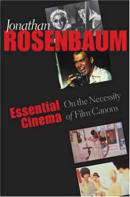 Essential Cinema by Jonathan Rosenbaum