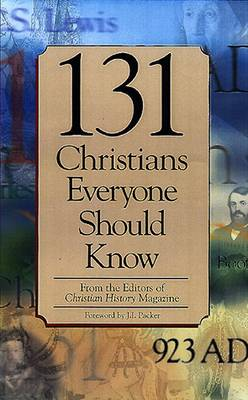 131 Christians Everyone Should Know by Mark Galli