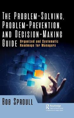 Problem-Solving, Problem-Prevention, and Decision-Making Guide book